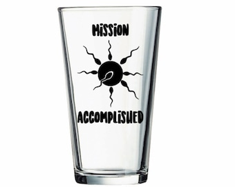 Father's Day Gift - Mission Accomplished Pint Glass - Pregnancy Announcement Gift - Gift For New Dad