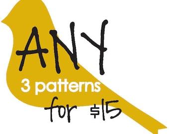 Choose ANY 3 patterns