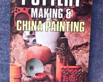 Norton, Harold - Pottery Making & China Painting (Coles Publishing Company Limited; Toronto; Fine Paperback) USED