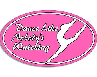 Oval Dance Like Nobody'S Watching Sticker (Dancing Dancer)