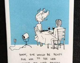 Soon She Would Be Ready For Him To See Her Without The Wind Machine handmade greeting card, funny original relationship comic card
