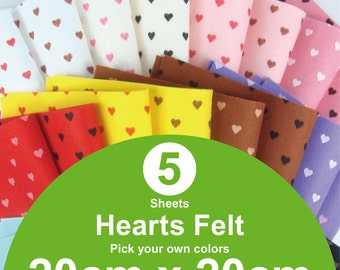 5 Printed Hearts Felt Sheets - 20cm x 20cm per sheet - Pick your own colors (H20x20)
