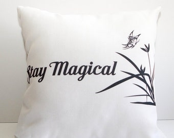 Stay Magical Pillow