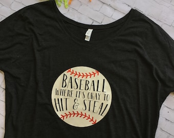 Baseball: Where's It's Okay to Hit & Steal Bella+Canvas Slouchy Shirt