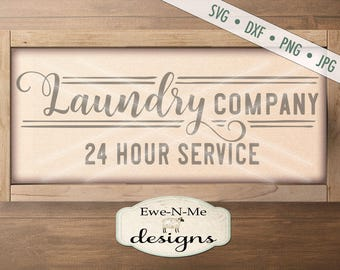 Laundry Company SVG - laundry svg - Laundry room svg - laundry room stencil - Laundry 24 Hour svg - Commercial Use svg, dxf, png, jpg