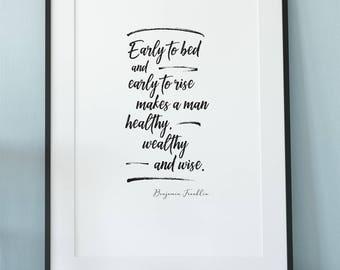 Ben Franklin Quote, Benjamin Franklin, Famous Quotes, School Quotes, Franklin Poster, Franklin Print, Inspiring Quote, Franklin Motivation