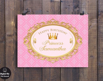 Princess Backdrop - Birthday Party Decor, Personalized Printable Wall Art, Girl Birthday Celebration, Pink Gold Table Banner, Royal Crown