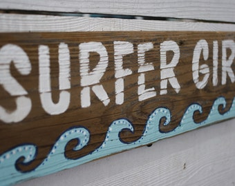 Surfer Girl Sign Beach Ocean Coastal Decor Hand Painted Naturally Aged Distressed Wood With Aqua Waves Great in a Girls Room