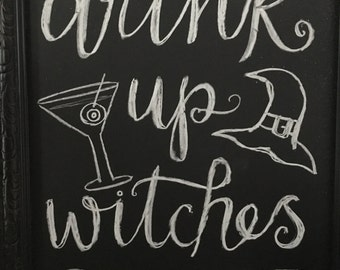 Handmade Chalkboard Halloween Drink Up Witches Sign