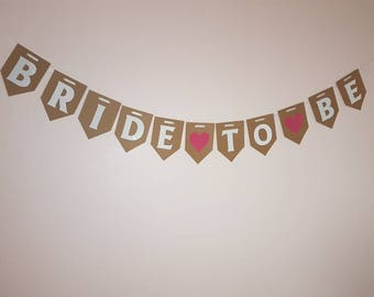 BRIDE TO BE Bunting. Hen Party, Hen Weekend Banner, Wedding Decorations, Bridal Shower, Rustic Hanging Garland
