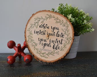 Mumford and Sons Wood Slice Sign