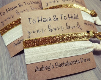 Bachelorette Party Favors | To Have and To Hold Your Hair Back | Ivory and Gold Hair Tie Favors
