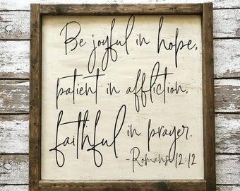 Romans 12:12 Large Wood Sign