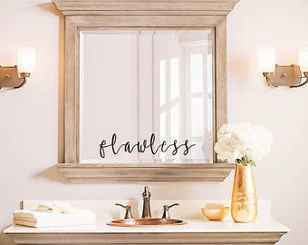 Flawless, Mirror Decal, Bathroom Decal, Bathroom Decor,Decor, Window Cling, Mirror Decal, Mirror Cling, Personalized, Inspirational Quotes