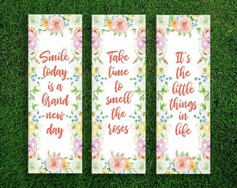 Long Bookmark | Smile Today Is A Brand New Day Take Time To Smell The Roses It's The Little Things In Life Bookmarks Pack of 3 Positive Life