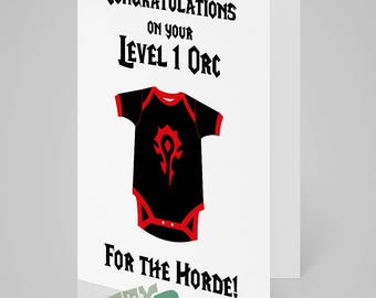 World of Warcraft themed NEW BABY card. Horde edition. Select from Level 1 Orc, Bloodelf, Goblin, Pandaren, Tauren, Troll or Undead