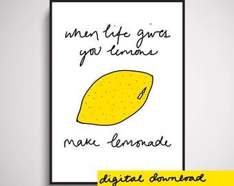 When Life Gives You Lemons Make Lemonade Wall Art Print Digital Download