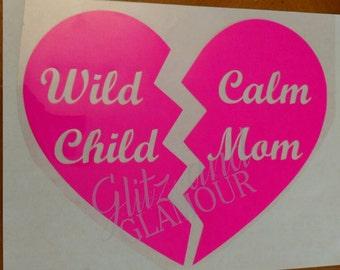 Wild child, calm mom heart htv iron on 7*9-Fluorescent pink