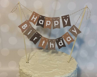 "Cake Bunting, ""Brown Dot"", Happy Birthday, Cake Topper, Paper banner"
