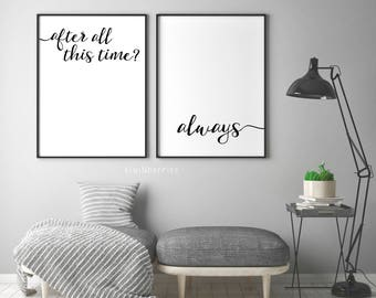 After all this time, Always -  After all this time print - Typography print - Black and white - After all this time poster