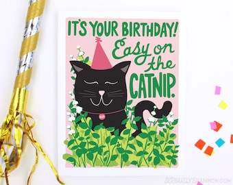 "Unique Birthday Card, ""Easy on the catnip"" A2 Cats Birthday Card"