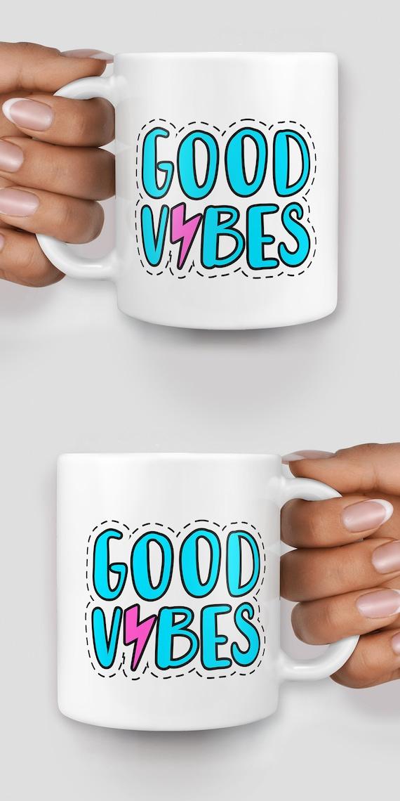 Good vibes mug - Christmas mug - Funny mug - Rude mug - Mug cup 4P070