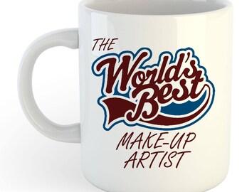 The Worlds Best Make-Up Artist Mug