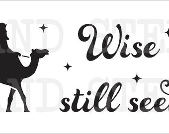 "Christmas/Holiday STENCIL**Wise men still seek Him**6""x24"" OR 8""x24"" for Painting Signs Canvas Fabric Airbrush Crafts Wall Art and Decor"