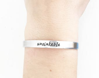 Unsinkable, Inspirational Quote Jewelry, Handstamped cuff, Nautical Jewelry, Handstamped bracelet, Inspirational Gift, Motivational Jewelry