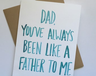 Funny Father's Day // You've always been like a father to me