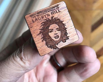 Miseducation (Lauryn Hill) Wood Pin