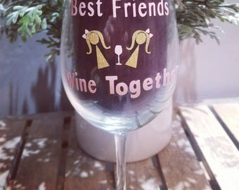 Set of 2. Why whine? Grab your Bestfriend and WINE