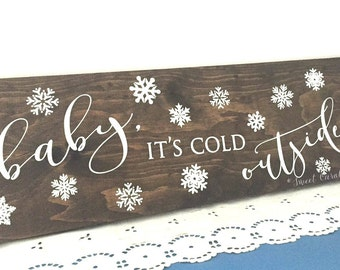 Baby It's Cold Outside Wood Christmas Sign - HD-32