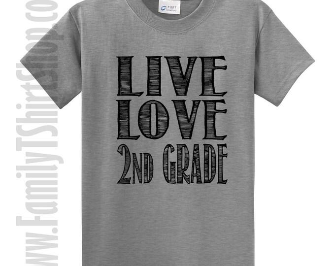 Live Love 2nd Grade T-Shirt