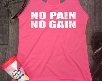No pain no gain womens workout tank, womens workout tank, workout motivation, fitness motivation, gym tank, workout tanks for women