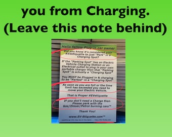 EV Etiquette Notepads - When an Electric Car or GAS Car Blocks you from Charging then leave this behind under their Wiper Blades!