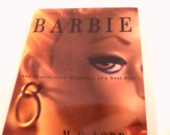 Barbie the unauthorized biography of a real doll-exlib HARD COVER