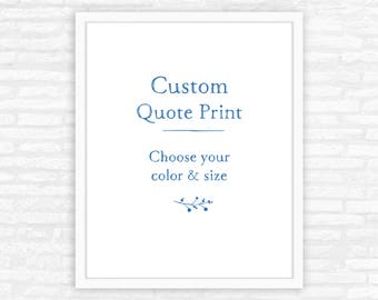 Custom Typography Print, Quote Poster, Personalized Gift, poem, verse