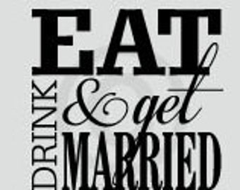 DIY Personalized Eat Drink & Be Married Vinyl Decal Make Your Own Recipe Book or Album