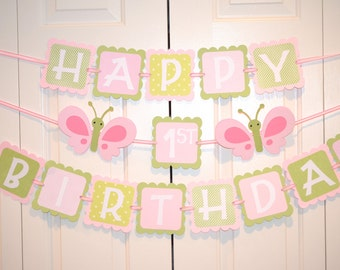 Butterfly Happy 1st Birthday Banner, Birthday Party, Butterfly Theme, Hot Pink, light Pink and Green Theme