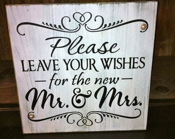 Primitive Rustic Wedding Sign Please Leave Your Wishes for the New Mr & Mrs