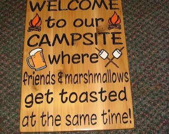 Friends & Marshmallows get toasted Camping Sign