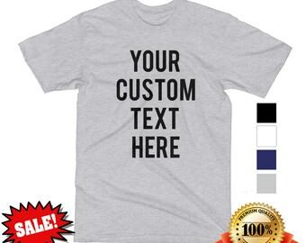 Custom Text T Shirt Mens White Navy Black Grey *Customize your apparel!*