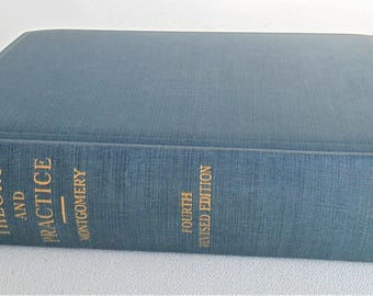 Auditing Theory And Practice By Robert H Montgomery Hard Back 4th Printing 1927 EXCELLENT CONDITION