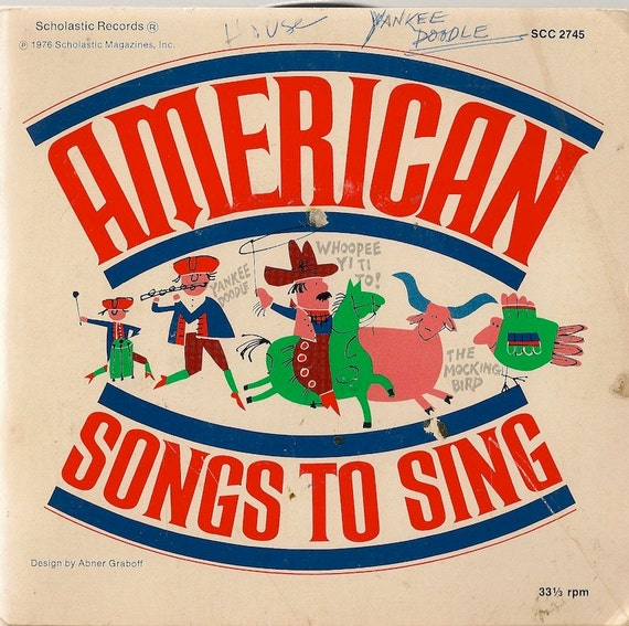 American Songs To Sing + The New Lost City Ramblers, Woody Guthrie, Cisco Houston, Alan Mills, Pete Seeger + 1976 + 45 RPM Record