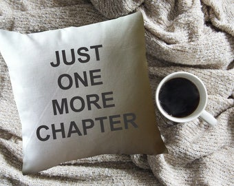 Just One More Chapter book lover throw pillow cover