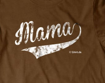 Mama shirt, Mom T-shirt, Mothers day, Gift for mom, Funny T shirt