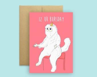 Persian cat meme card (Pop Culture Card, Cat Meme Card, Meme Birthday Card, Greeting Card, Funny Birthday Card)