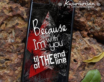 Because I'm with you till the end of the line Bucky Steve phone case--Pls find devices in Description