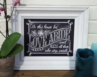 In This House Let Love Abide Chalkboard PRINT, Housewarming Gift, Chalkboard  Decor, Typography